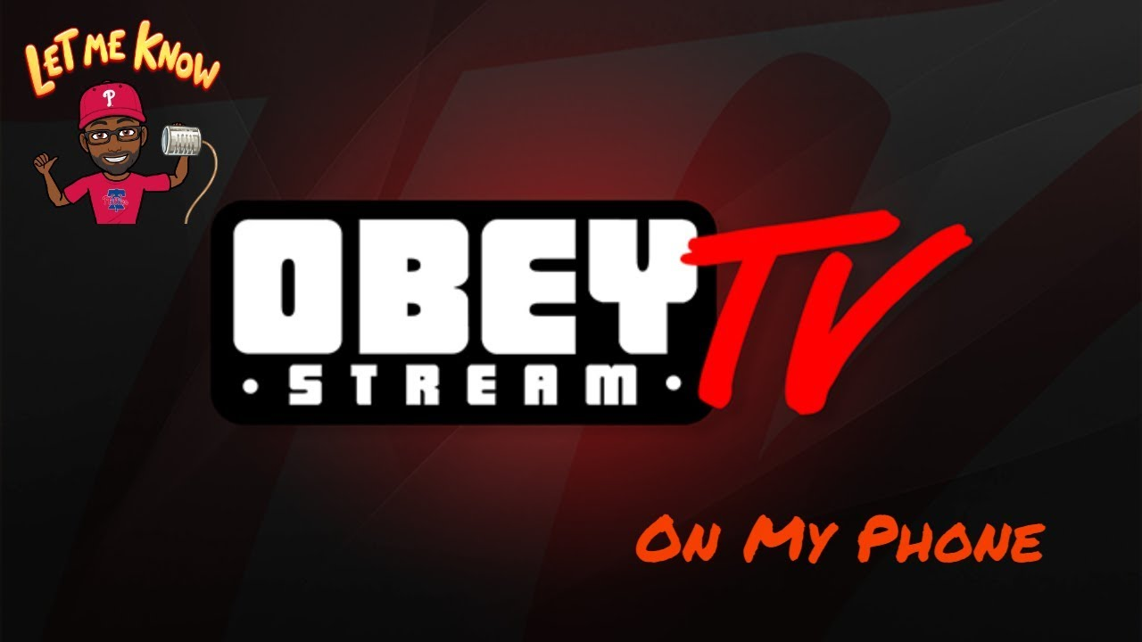 Obey Tv on My Phone