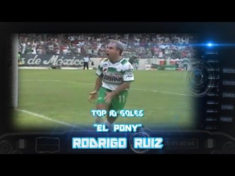 """Top 10 - Rodrigo """"El Pony"""" Ruiz"""