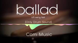 ballad 6-8 swing feel backing track (only drum)