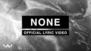 None Official Lyric Video Elevation Worship