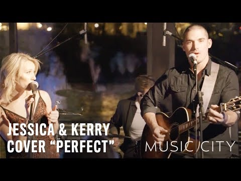 "MUSIC CITY on CMT I Kerry and Jessica Cover ""Perfect"""