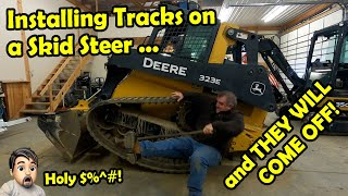 How to Install Rubber Tracks on John Deere 323E Skid Steer and then this happened!