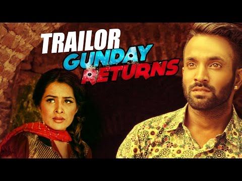 Trailer   Gunday Returns   Dilpreet Dhillon   Sara Gurpal   Jashan Nanarh   Full Song Coming Soon