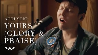 Yours (Glory and Praise) | Acoustic | Elevation Worship