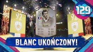 Blanc UKOŃCZONY! - FIFA 19 Ultimate Team [#129]