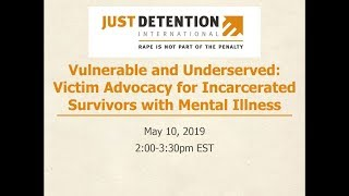 Vulnerable and Underserved: Victim Advocacy for Incarcerated Survivors with Mental Illness
