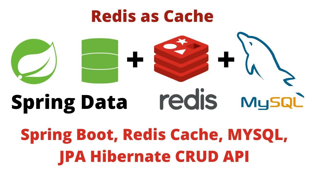Spring Data with Redis cache, MYSQL, JPA Hibernate CRUD API | Redis Cache