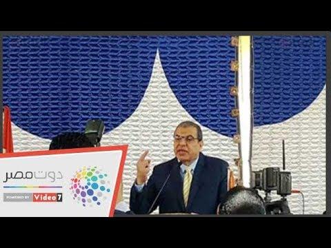 وزير القوى العاملة عمال مصر هم القوى الضاربة للوطن  - 13:54-2019 / 4 / 13
