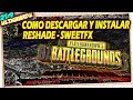 👔 Como Descargar y Instalar Reshade - SweetFX para  PUBG PlayerUnknown's Battlegrounds Tutorial