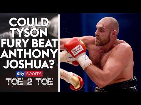 Can Tyson Fury beat Anthony Joshua? | Toe 2 Toe