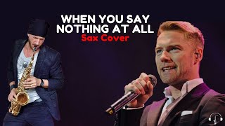 Ronan keating When you say nothing at all - Tenor sax cover karaoke