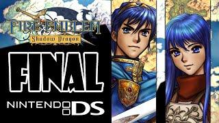 [DS] Fire Emblem: Shadow Dragon ♦ Endgame: Chosen by Fate