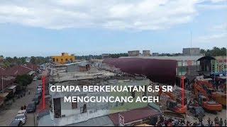 Gempa Berkekuatan 6,5 SR Mengguncang Aceh