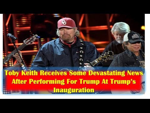 Toby Keith Receives Some Devastating News After Performing For Trump At Trump's Inauguration