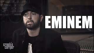 Eminem: I Never Said I Wasn't a Guest in the House of Hip-Hop, I Absolutely Am (Crook's Corner)