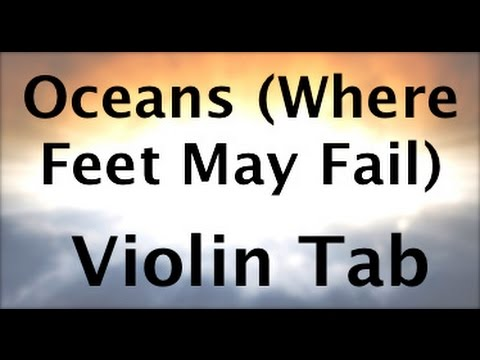 How to play Oceans (Where Feet May Fail) on the violin