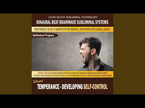 Temperance: Developing Self Control