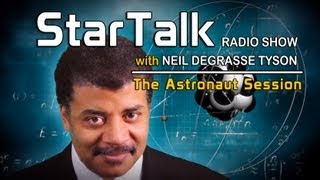 StarTalk with Neil deGrasse Tyson - KRISTEN SCHAAL & JOHN HODGMAN: Astronaut Session