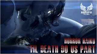 HORROR HAIKU: 'Til Death Do Us Part
