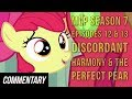 "[Blind Commentary] My Little Pony: FiM S7 Episodes 12 & 13-""Discordant Harmony"" & ""The Perfect Pear"""