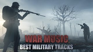 "WAR EPIC аnd INSTRUMENTAL ""BLOOD PRINCIPLE"" BEST MILITARY TRACKS MIX"