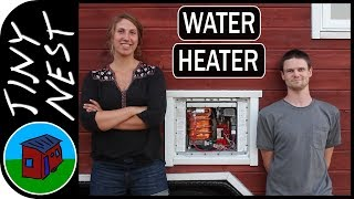"""[ep 36: Propane Water Heater] Tiny House Project """"tiny Nest"""""""