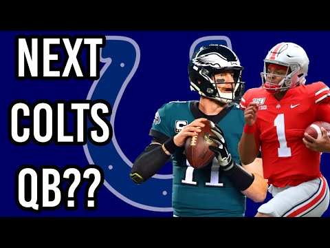 Who Will Be The Indianapolis Colts Next QB?   Philip Rivers, Carson Wentz, Justin Fields