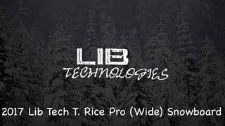 Gambar cover 2017 Lib Tech T Rice Pro Wide Snowboard - Review - The-House.com