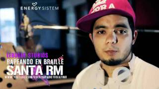 Rapeando en Braille - Santa RM (LEBUQUE Studios)  [Tema Nuevo 2011]