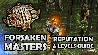 Path of Exile: How Master Levels Work, What they Give & How to Farm Rep (Forsaken Masters)
