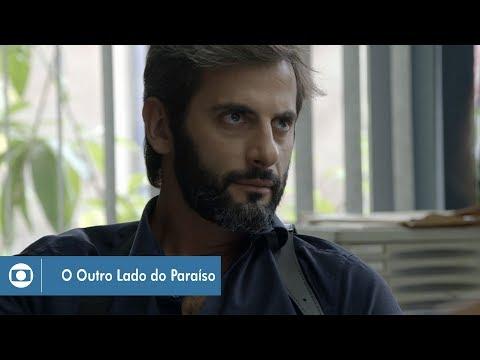O Outro Lado do Paraíso: capítulo 72 da novela, sábado, 13 de janeiro, na Globo