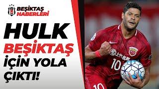Beşiktaş'ta Hulk Transferinde Flaş Gelişme! Sercan Dikme Tüm Detayları Açıkladı