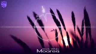 Mark White - Moorea (Original Mix) [Alter Ego]