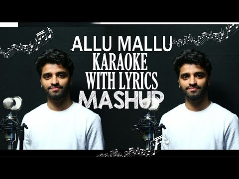 00 NEW MALAYALAM MASHUP KARAOKE WITH LYRICS – ALLU MALLU – 2018 – NAJMU JALSA