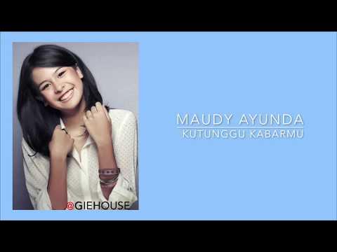 Maudy Ayunda - Kutunggu Kabarmu   Lirik/Lirik Video