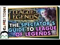 A Spectator's Guide to League of Legends | Game/Show | PBS Digital Studios