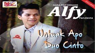 Lagu Minang Terbaru 2018 ~ Alfy Fandesta ~ Untuak Apo Duo Cinto ~ Full Album