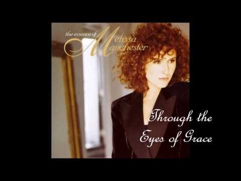 Through the Eyes of Grace - Melissa Manchester