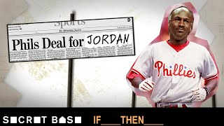 Michael Jordan ditching his MLB dreams to return to the NBA had drastic implications | If Then