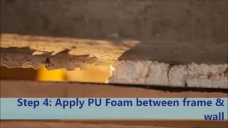 Door Frame Installation with PU Foam