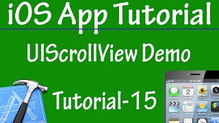 Free iPhone iPad Application Development Tutorial 15 - UIScrollView Control In iOS App