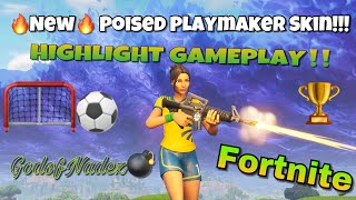 *NEW* SOCCER SKIN (FORTNITE) POISED PLAYMAKER GAMEPLAY HIGHLIGHTS!!!! #Fortnite #FNBR #Soccerskin