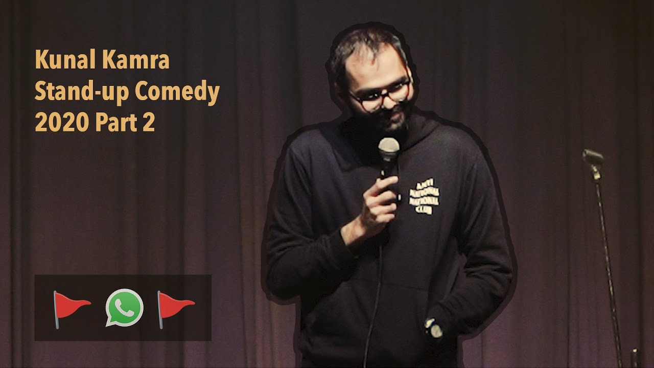 Kunal Kamra Standup Comedy 2020 Part 2