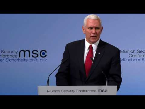 Mike Pence Speaks at Munich Security Conference, February 18, 2018