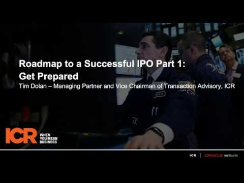 Roadmap to IPO 1: Get Prepared with ICR's Tim Dolan