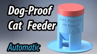 Dog-Proof Cat Feeder - 3D Printed