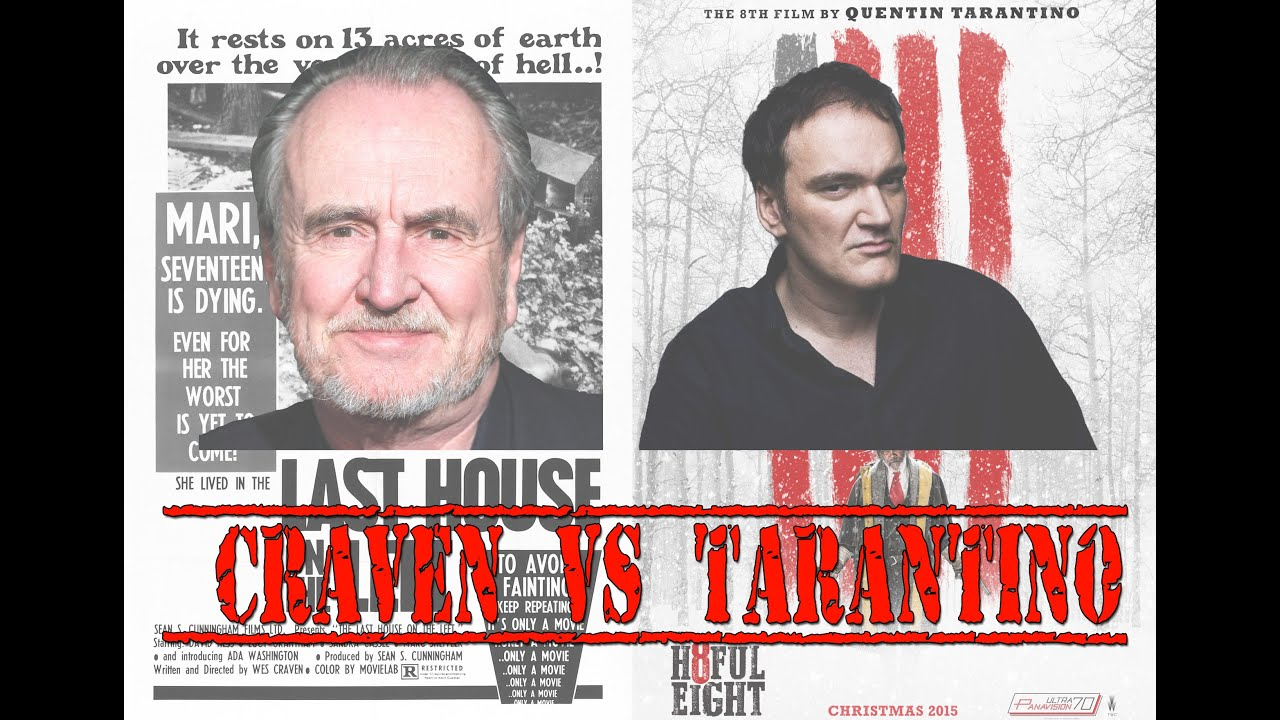The Last House on the Left Vs The Hateful Eight