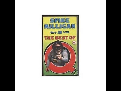 Spike Milligan  - The Best of Q  (1986 VHS Compilation)