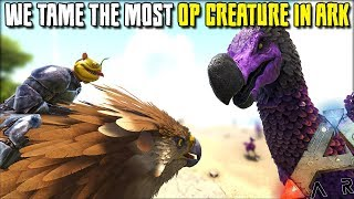 TAMING THE MOST OP CREATURE IN ARK !! | JURASSIC ARK | ARK SURVIVAL EVOLVED [EP115]