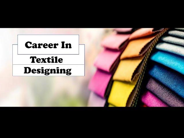 Career in Textile Designing